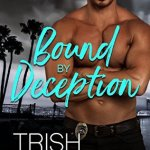 Bound by Deception by Trish McCallan Excerpt & Giveaway