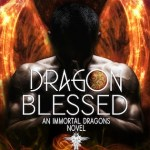 Dragon Blessed by Ophelia Bell Excerpt & Giveaway