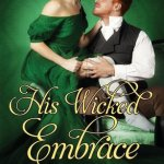 Blossoms & Flutters: His Wicked Embrace by Lauren Smith