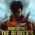Phantom Pact: The Bearer's Burden by Chad Queen Excerpt & Giveaway