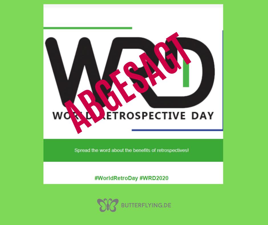 World Retrospective Day – Abgesagt