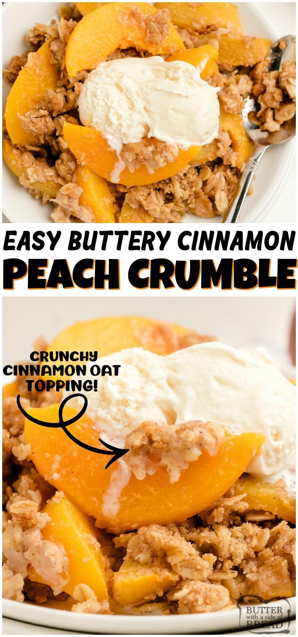 Peach Crumble recipe with sweet, ripe peaches, cinnamon, brown sugar & butter. Fantastic peach dessert recipe with fresh fruit that's super simple to make! #peach #peaches #cobbler #crisp #crumble #baking #dessert #butter #recipe from BUTTER WITH A SIDE OF BREAD