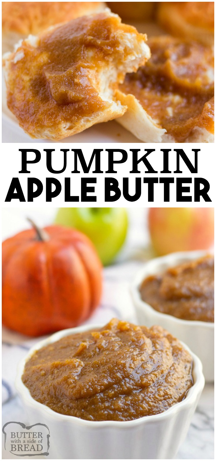 Crockpot Pumpkin Apple Butter recipe made with fresh apples, pumpkin puree and a blend of heavenly fall spices. Cooked slow to allow for a buttery smooth consistency and an incredible flavor! #apple #pumpkin #recipe #butter #crockpot #slowcooker recipe from BUTTER WITH A SIDE OF BREAD