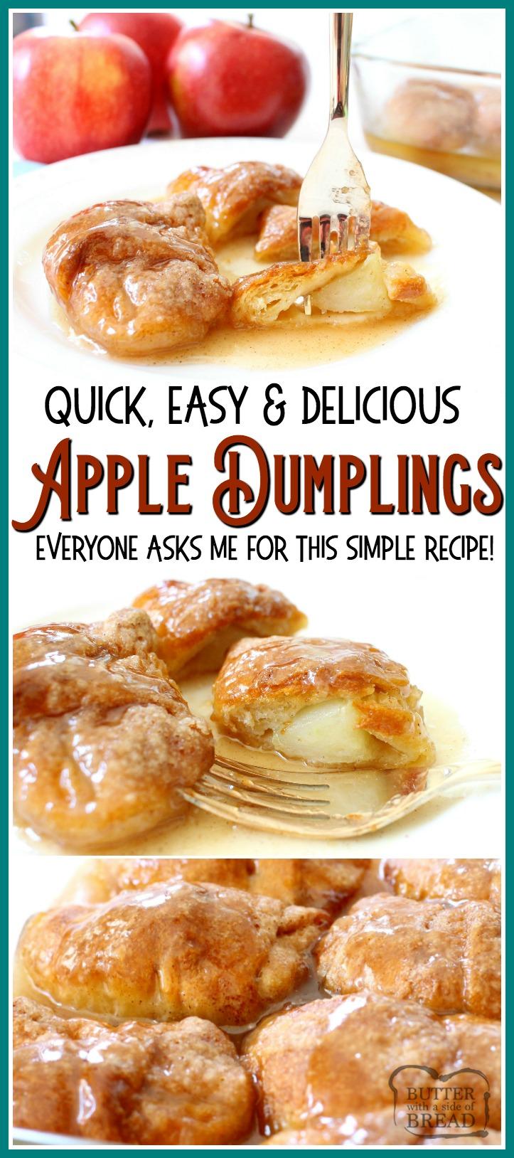 Easy Apple Dumplings recipe made with just a few ingredients- one apple, brown sugar, crescent dough & lemon lime soda! Simple recipe for apple dumplings in a sweet caramel-like glaze that tastes delicious. #apple #dumplings #dessert #apples #baking #recipe from BUTTER WITH A SIDE OF BREAD