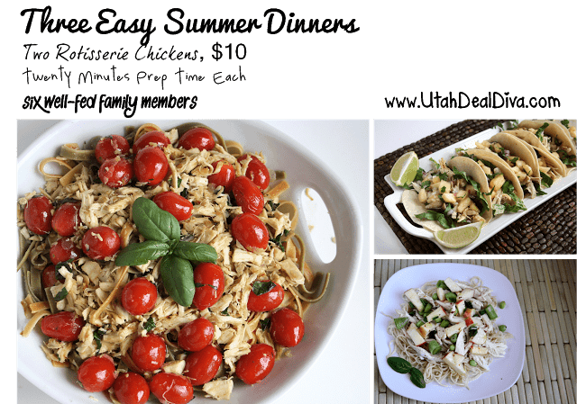 Utah Deal Diva- Quick Easy Summer Meals from Rotisserie Chickens