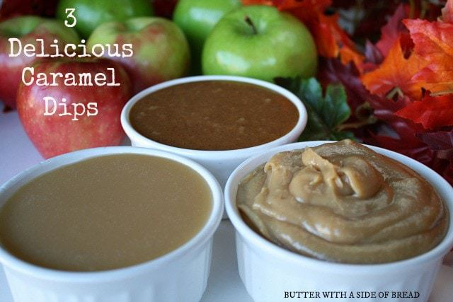 3 Delicious Caramel Dips: Butter with a Side of Bread