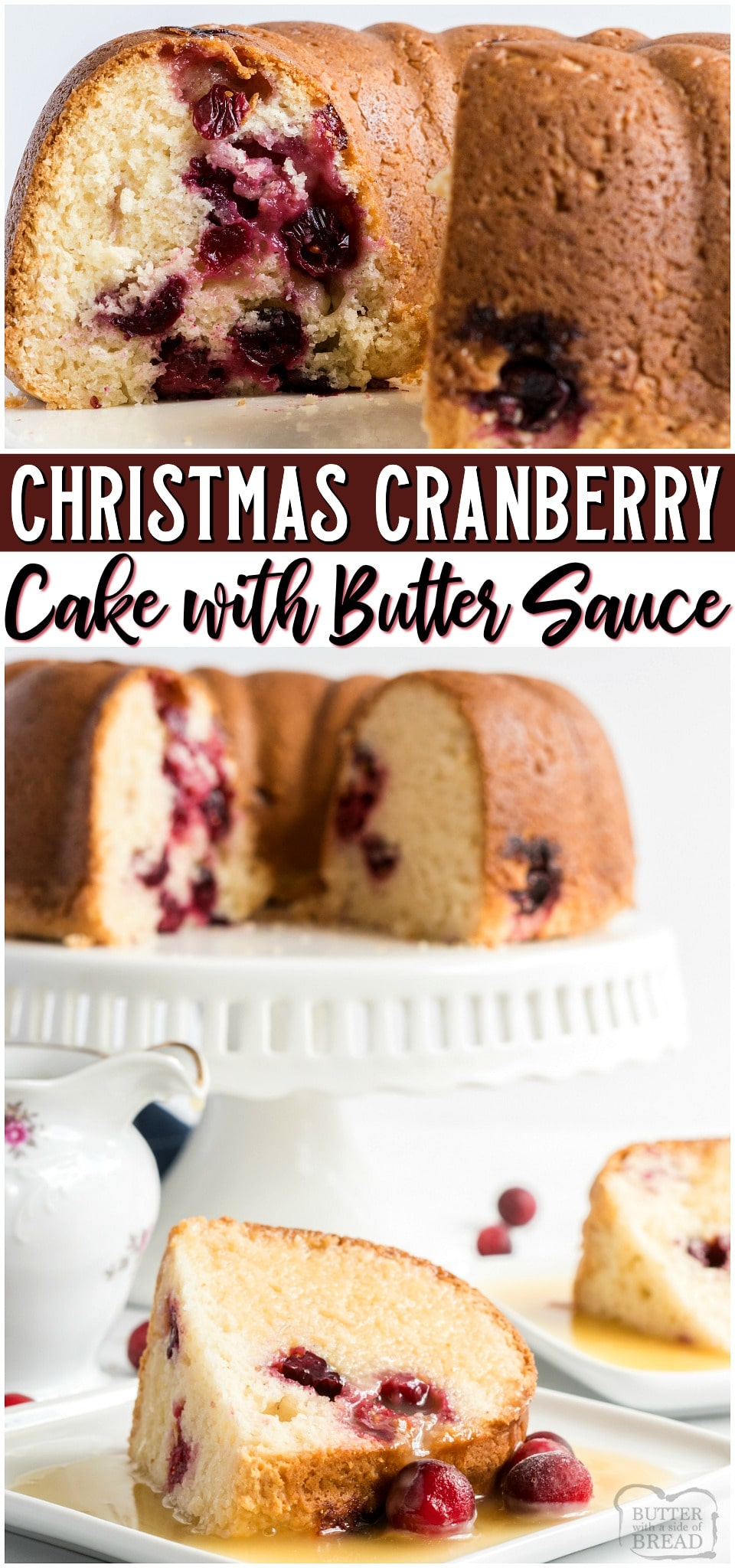 Christmas Cranberry Cake topped with a sweet butter sauce is perfect for Christmas or any occasion! Easy homemade cranberry cake recipe uses fresh cranberries for a delightful, flavorful dessert.#cake #Christmas #cranberry #noeggs #dessert #baking #holidays #easyrecipe from BUTTER WITH A SIDE OF BREAD