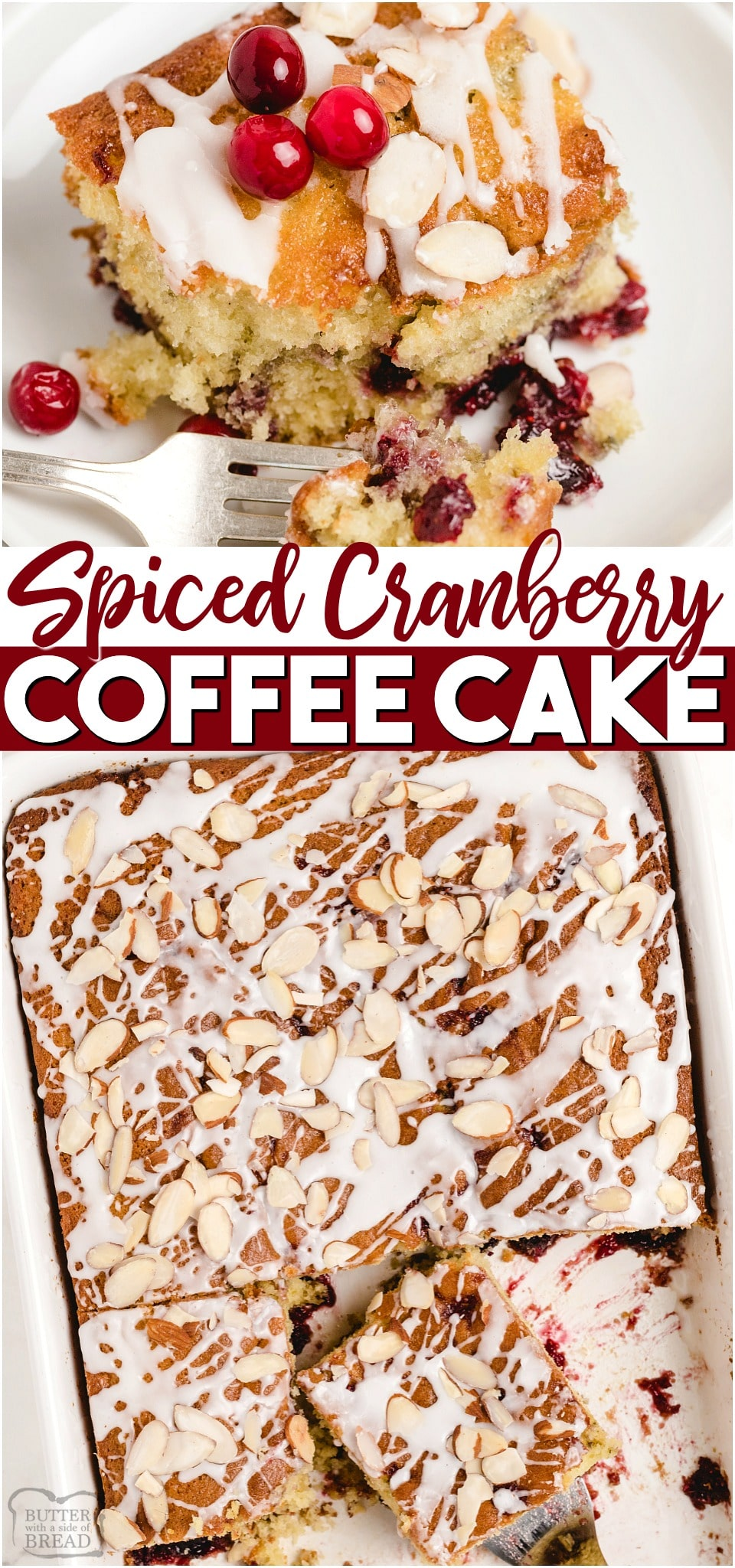 Cranberry Coffee Cake made with fresh cranberries, cinnamon, nutmeg & a simple breakfast cake batter. Perfect cranberry coffee cake recipe for holiday mornings! #cranberry #Christmas #cake #breakfast #coffeecake #easyrecipe from BUTTER WITH A SIDE OF BREAD