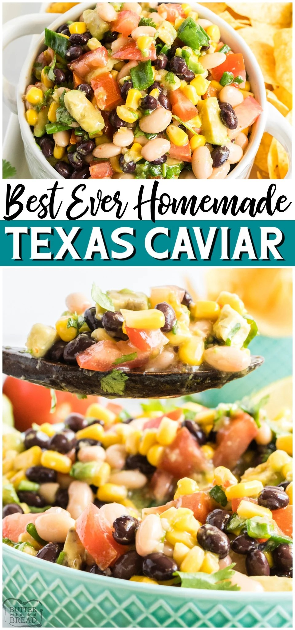 Best Texas Caviar recipe packed with fresh flavors like sweet corn, cilantro, tomato & avocado. Easy Texas Caviar Bean Dip is a popular savory appetizer perfect for game day! #gameday #dip #beandip #appetizer #CowboyCaviar #TexasCaviar #easyrecipe from BUTTER WITH A SIDE OF BREAD