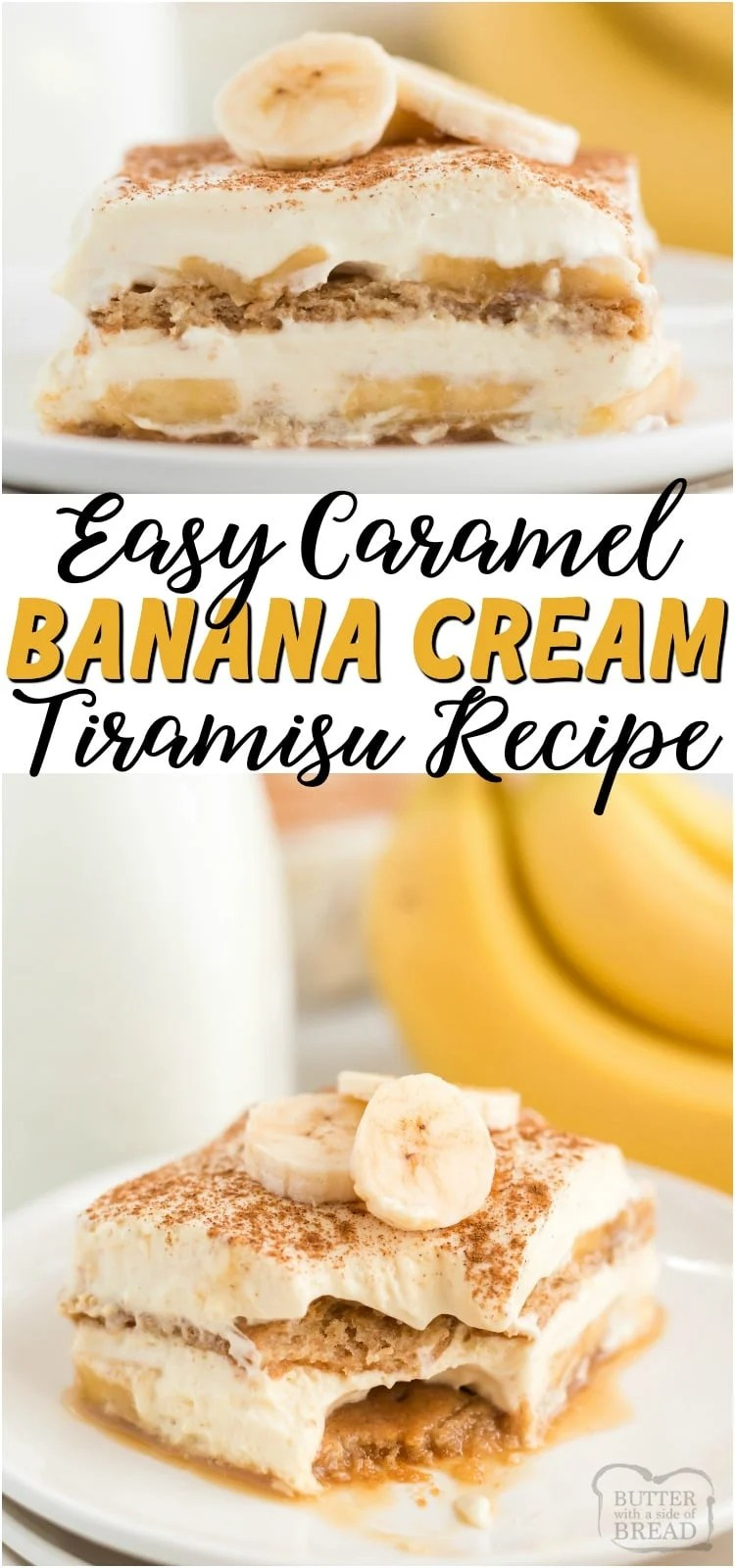 Easy recipe for Caramel Banana Cream Tiramisu that uses graham crackers and a pudding-caramel mixture in layers. Comes together so fast & is delicious! #banana #caramel #tiramisu #layered #dessert #icebox #recipe from BUTTER WITH A SIDE OF BREAD