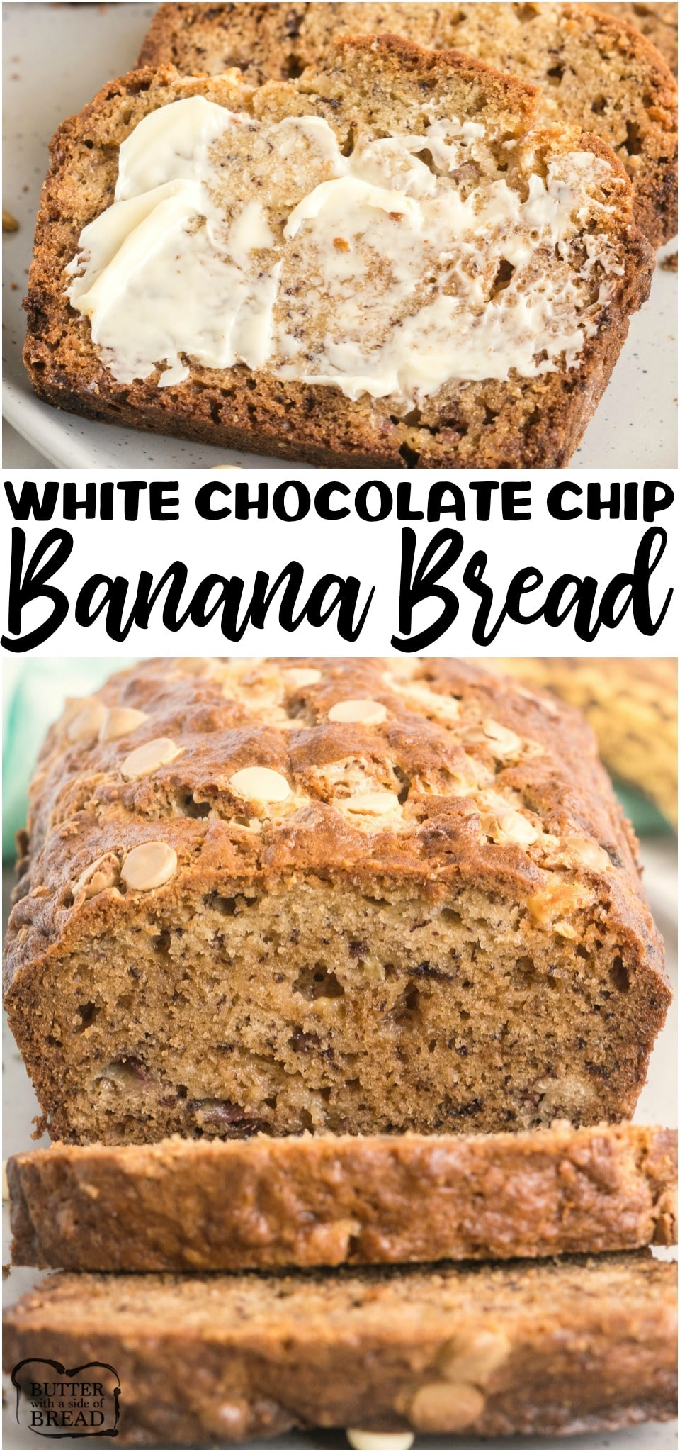 White Chocolate Chip Banana Bread is an incredible variation on classic banana bread! Sweet white chocolate and banana blending together to create an amazing banana bread recipe you need to try! #bread #banana #bananabread #baking #homemade #breadrecipe from BUTTER WITH A SIDE OF BREAD