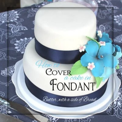 HOW TO COVER A CAKE IN FONDANT