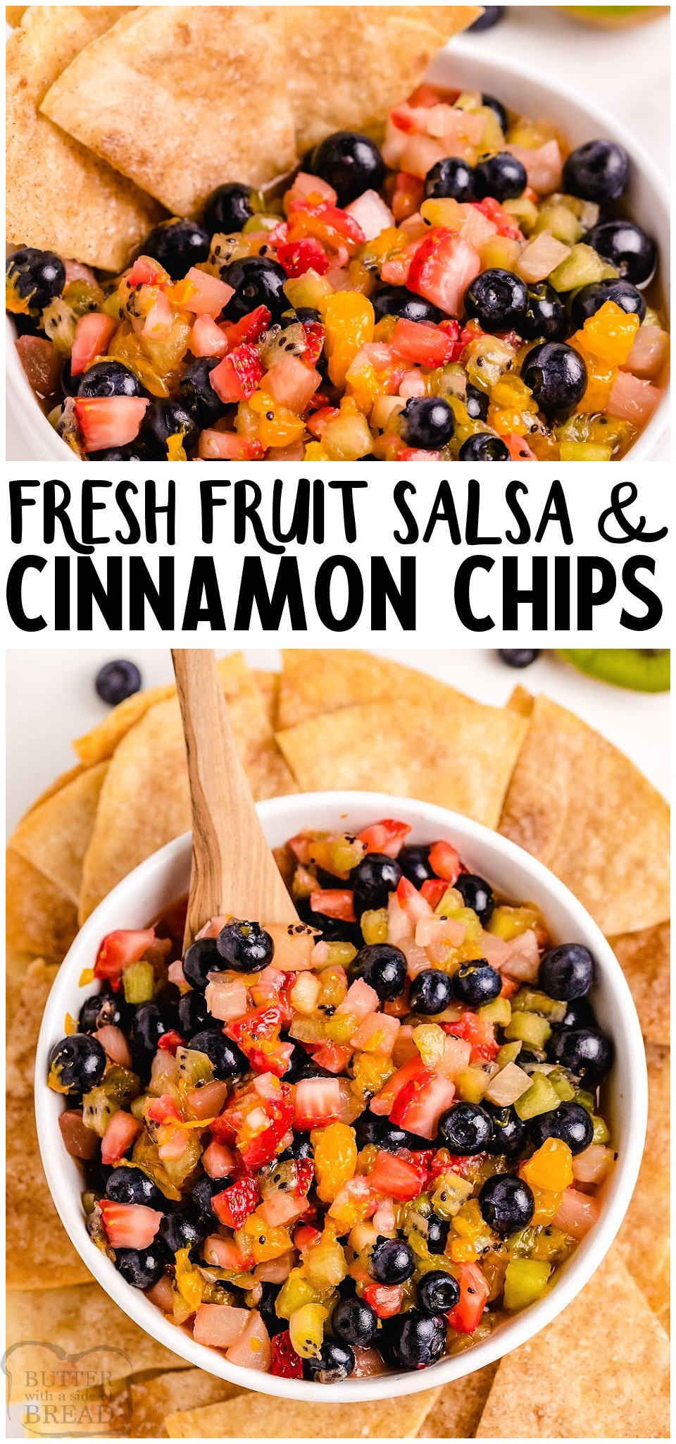 Fresh Fruit Salsa with buttery baked cinnamon chips for a fun & tasty snack or treat! Easy fruit salsa recipe that everyone raves about. It's perfect for any gathering!