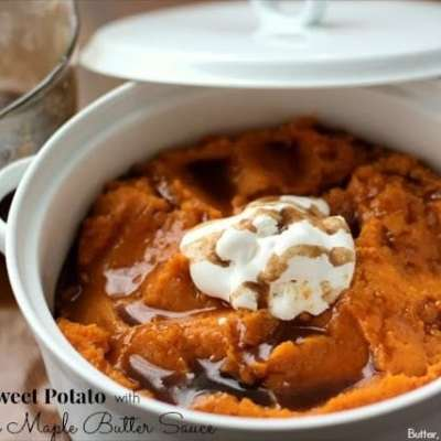 MASHED SWEET POTATOES WITH CINNAMON MAPLE BUTTER SAUCE