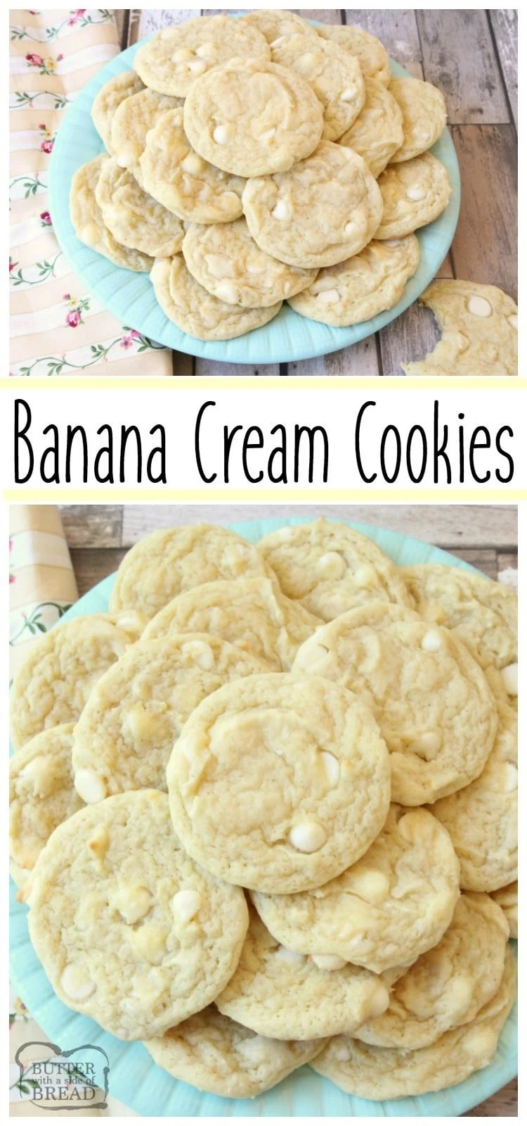 This Banana Cream Cookies recipe incorporates banana pudding mix & a banana into delectable cookies! Simple recipe for soft, flavorful & perfectly sweet cookies that everyone loves. Easy pudding cookie recipe from Butter With A Side of Bread