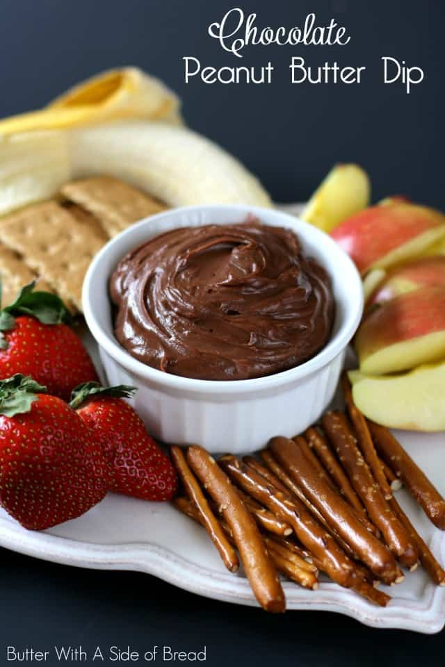 CHOCOLATE PEANUT BUTTER DIP: Butter With A Side of Bread
