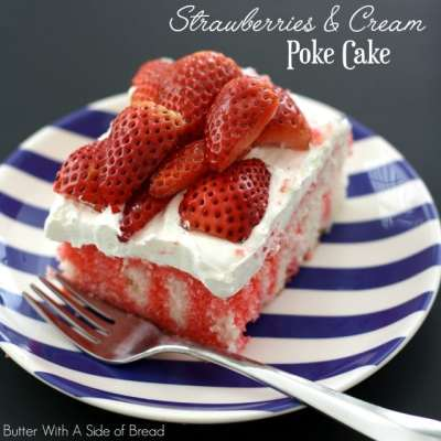 STRAWBERRIES & CREAM POKE CAKE