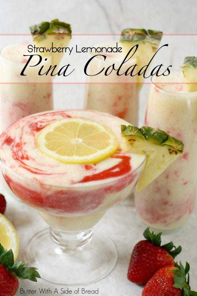 Strawberry Lemonade Pina Coladas - Butter With A Side of Bread