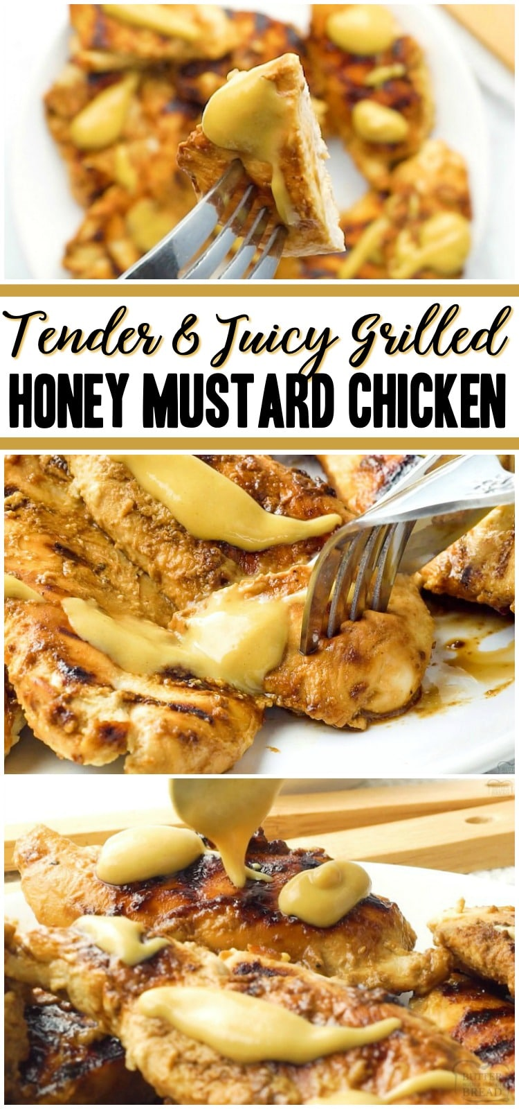 Grilled Honey Mustard Chicken recipe with a simple 4 ingredient sauce that's incredible! Yields perfectly grilled, tender, juicy chicken with amazing flavor. #chicken #grilled #honey #mustard #dinner #recipe from BUTTER WITH A SIDE OF BREAD