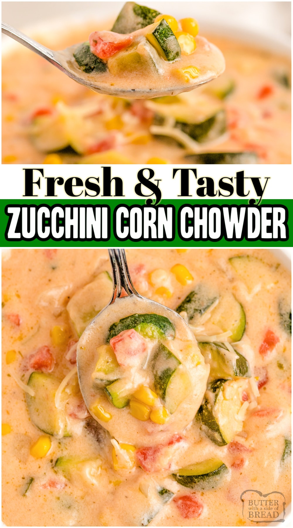 Zucchini Corn Chowder recipe that's perfect for summer dinners when the garden is plentiful. Great way to use fresh summer vegetables in an easy summer chowder recipe.