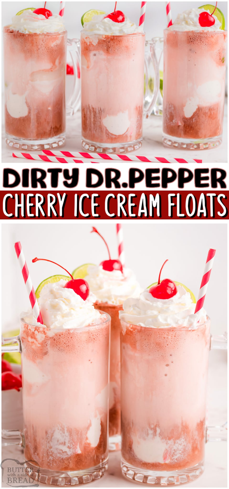 Dirty Cherry Dr. Pepper Floats made with Cherry Dr.Pepper soda, coconut & lime, then topped with ice cream & a cherry! Simple Dr.Pepper Float recipe with a fun twist!  #DRPEPPER #icecream #floats #dirtyDP #coconut #lime #nonalcoholic #beverage #easyrecipe from BUTTER WITH A SIDE OF BREAD