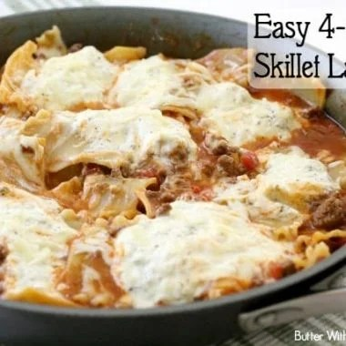 Easy 4-Cheese Skillet Lasagna - Butter With A Side of Bread
