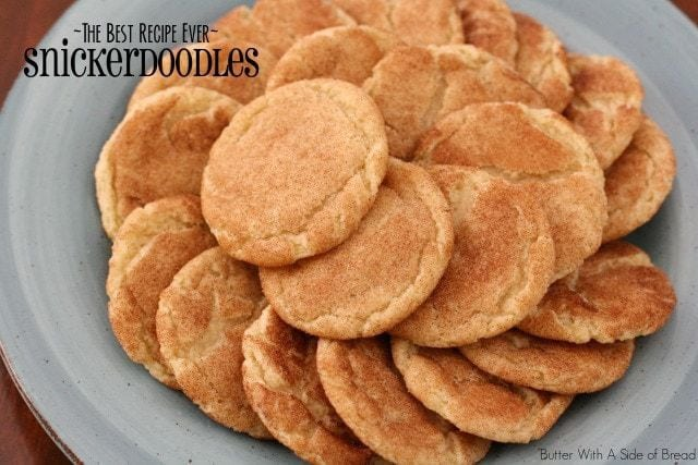 The Best Snickerdoodle Cookies Recipe Ever. Butter With A Side of Bread