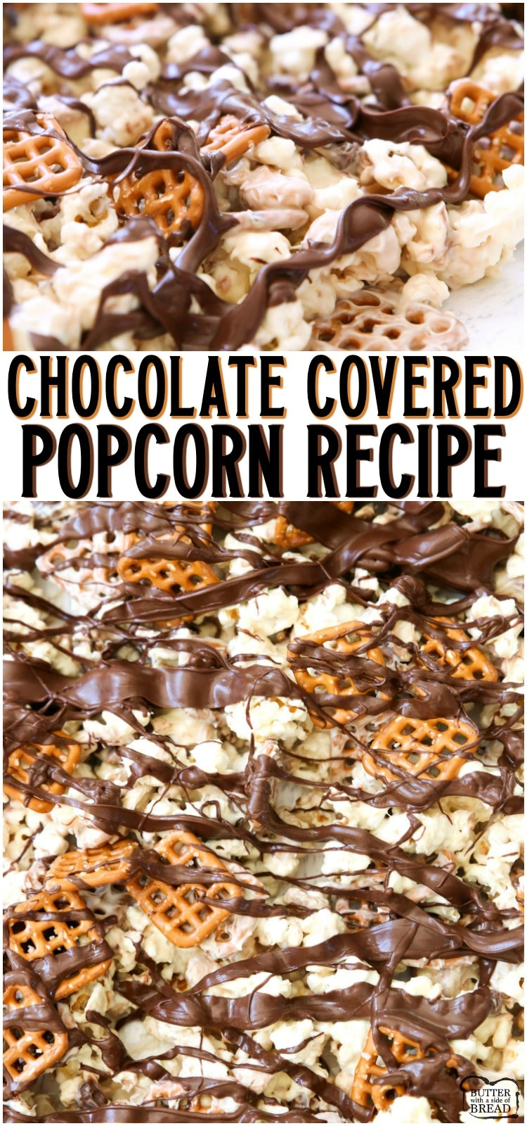 Chocolate Popcorn made with white and semi sweet chocolate, pretzels and cashews! Our easy-to-make white chocolate popcorn recipe is the perfect blend of salty & sweet. #popcorn #chocolate #whitechocolate #drizzle #dessert #recipe from BUTTER WITH A SIDE OF BREAD
