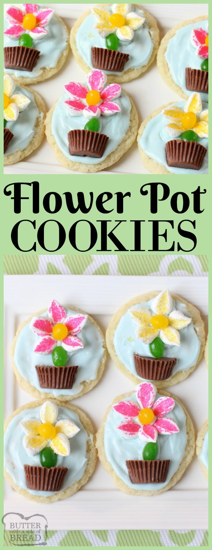 Flower Pot Cookies are easy to make and perfect for Spring baking! Everyone loves these cute treats with candy flowers in a chocolate pot on top!  Cute, colorful Spring flower cookie recipe from Butter With A Side of Bread