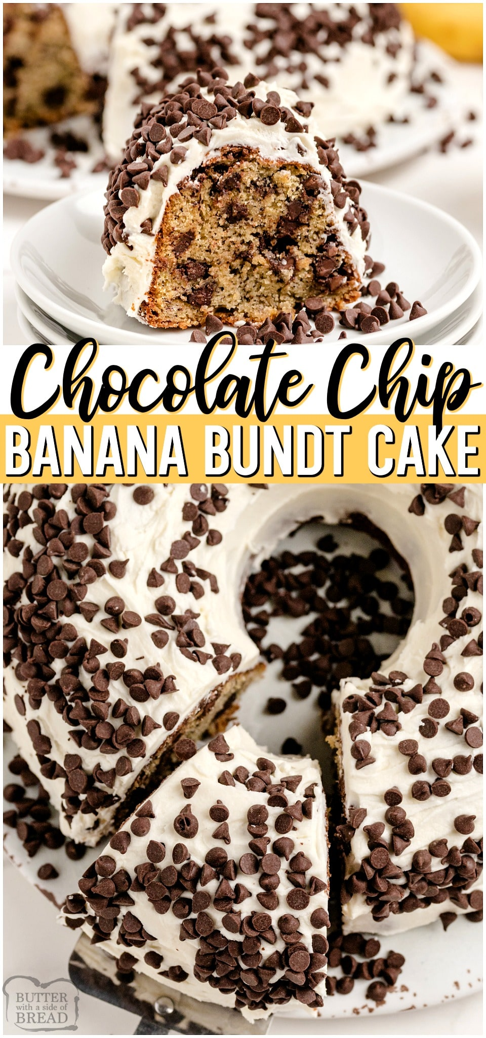Chocolate Chip Banana Cake is a lovely homemade banana bundt cake recipe with chocolate chips! Fantastic flavor and wonderful frosting ~perfect recipe for ripe bananas! #banana #cake #bundt #dessert #baking #recipe #chocolatechips from BUTTER WITH A SIDE OF BREAD