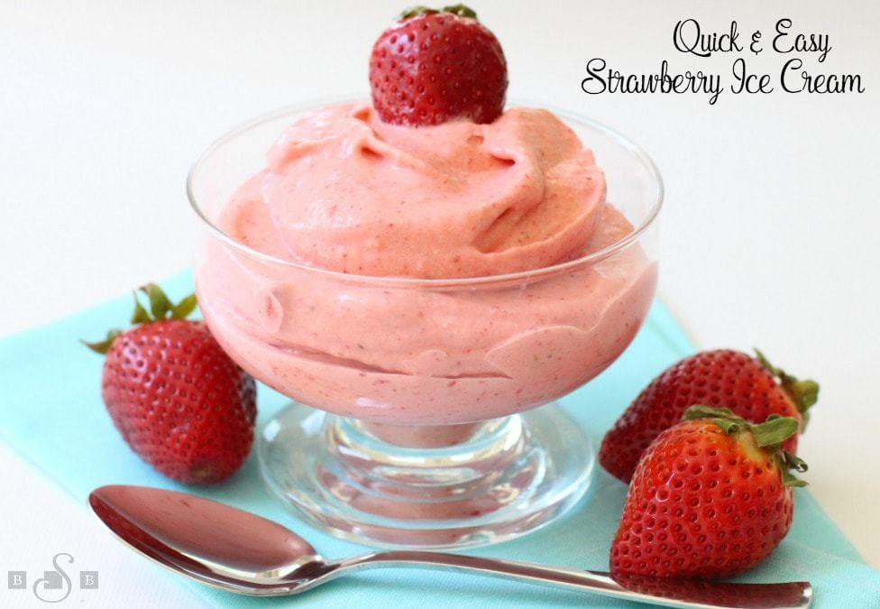 Quick & Easy Strawberry Ice Cream - Butter With A Side of Bread