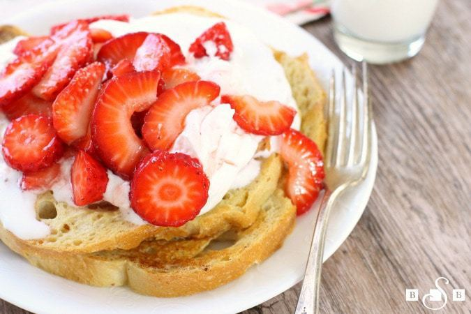 Strawberries & Cream French Toast - Butter With A Side of Bread
