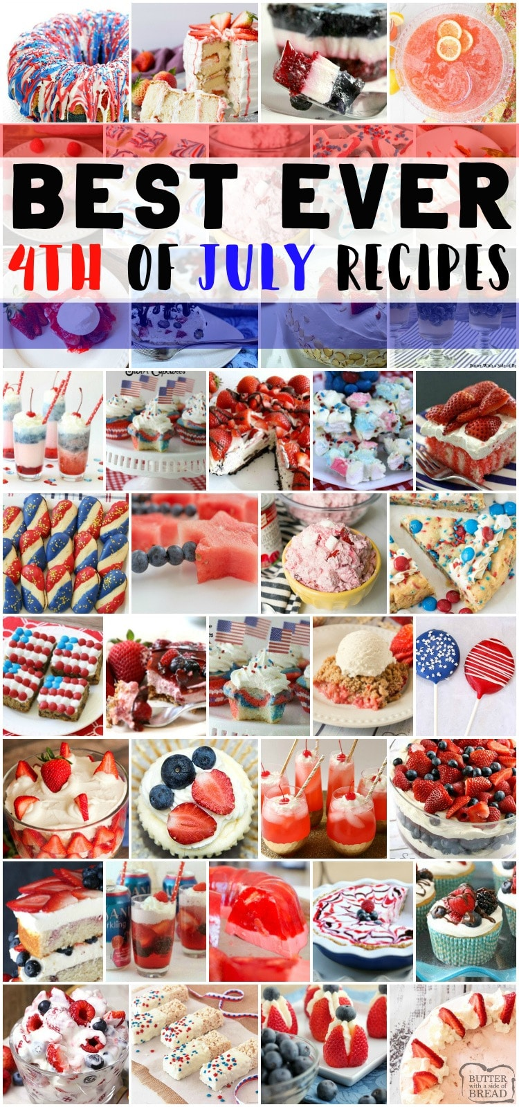4th of July Dessert recipes that are sweet, festive and perfectly patriotic! Easy red, white & blue recipes that come together fast and everyone loves! #patriotic #4thofjuly #dessert #recipesfrom Butter With a Side of Bread