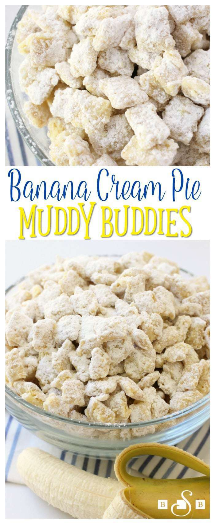 Banana Cream Pie Muddy Buddies - Butter With A Side of Bread