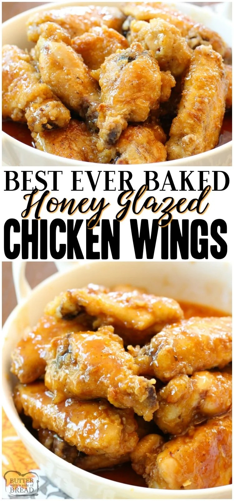 Honey Glazed Chicken Wings are baked, then smothered with a delicious sweet honey glaze. Simple baked chicken wings recipe are literally finger-lickin' good! #chicken #wings #baked #honey #recipe #appetizer from BUTTER WITH A SIDE OF BREAD