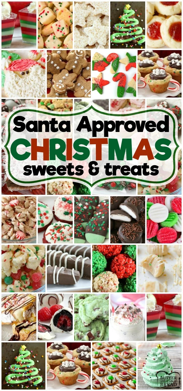 Best collection of easy Christmas dessert recipes ever- they're even Santa approved! Our Christmas desserts are perfect for holiday parties, cookie exchanges and neighbor goodie plates!  #christmas #desserts #treats #candy #cookies #holiday #parties #Santa #recipe from BUTTER WITH A SIDE OF BREAD