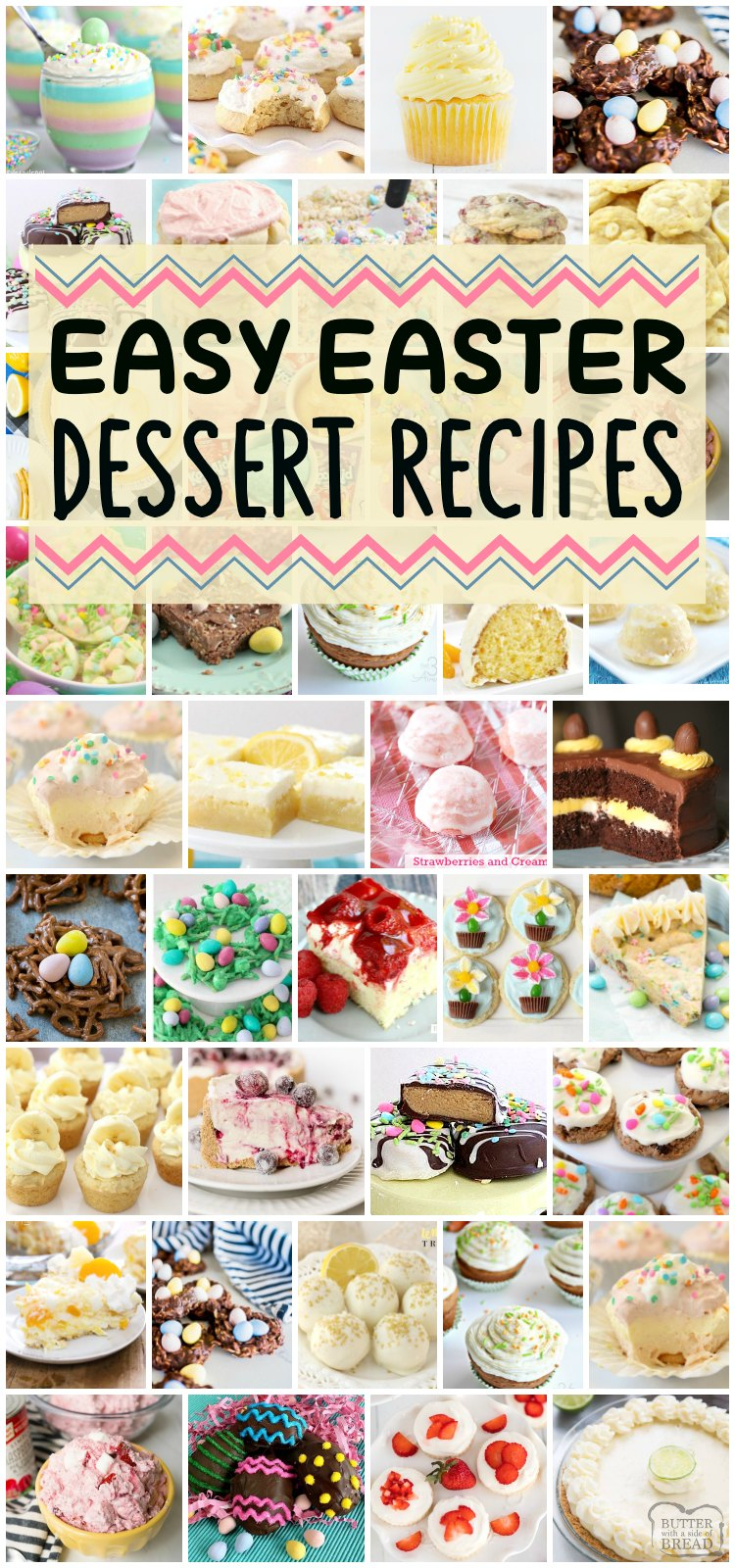 Easy Easter Desserts that everyone will enjoy! All these favorite Easter recipes, from the Peanut Butter Easter Eggs to the Little Lemon Drops, are some of our favorite treats for this special holiday! #easterrecipe #easterrecipe