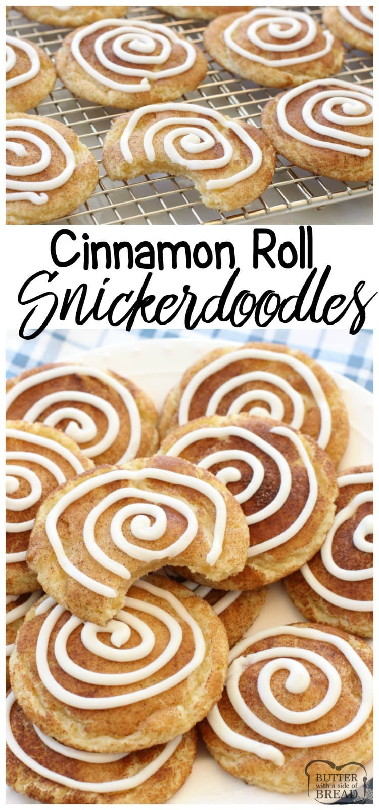 THE BEST Snickerdoodle Cookie recipe plus the fun addition of a sweet vanilla swirl make these Cinnamon Roll Snickerdoodles completely irresistible! Easy cookie recipe from Butter With A Side of Bread