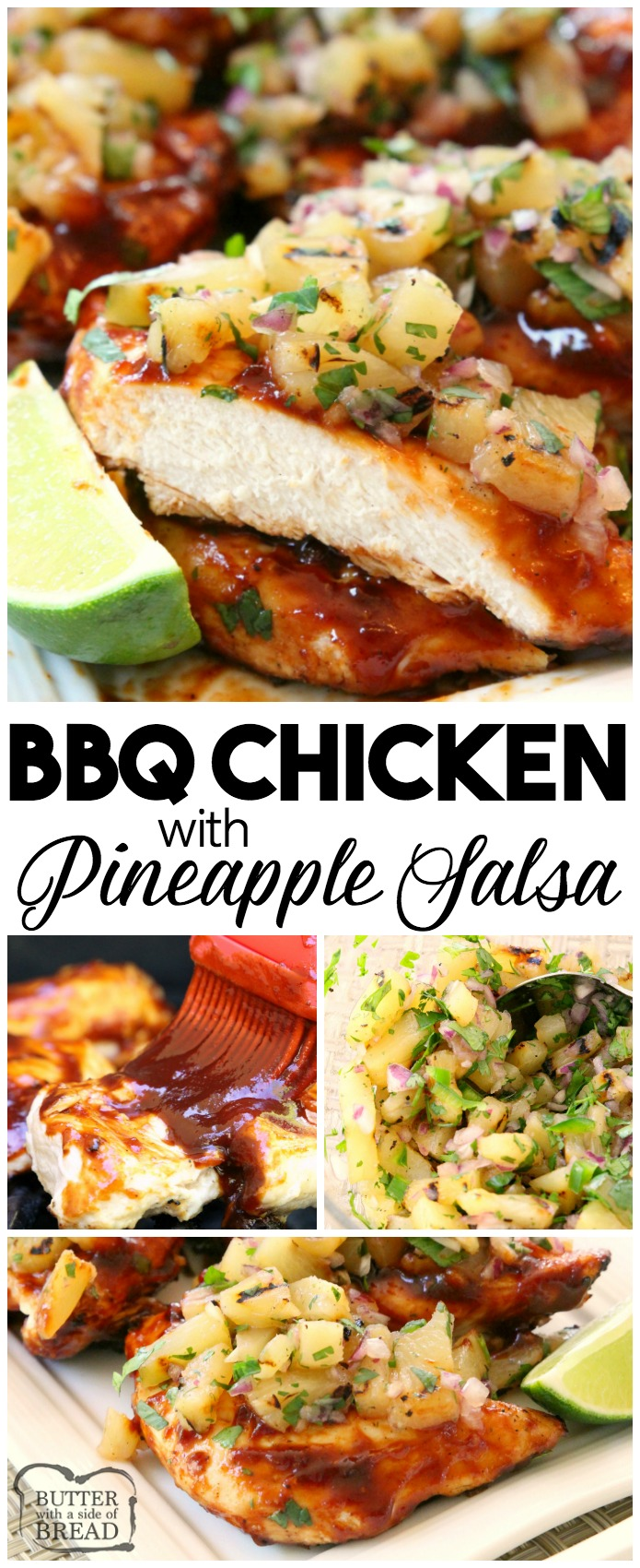 Grilled BBQ Chicken with Pineapple Salsa is made by smothering grilled chicken with thick & flavorful bbq sauce then topping it with a delicious pineapple salsa. Perfect for weeknight dinners or weekend get-togethers, the pineapple salsa pairs perfectly with the tangy grilled barbecue chicken. #Grill #Chicken #bbq #recipe from Butter With A Side of Bread #pineapple #salsa #grilling #barbecue