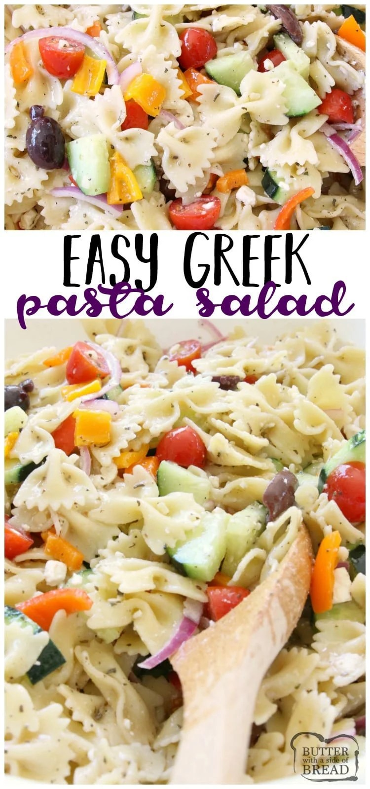 Greek Pasta Salad is fresh, flavorful and simple to put together. Loaded with vegetables and drizzled with a homemade lemon greek vinaigrette, it's easy to make and everyone enjoys it. Perfect topped with crumbled feta cheese and a few additional olives. Easy salad recipe from Butter With A Side of Bread