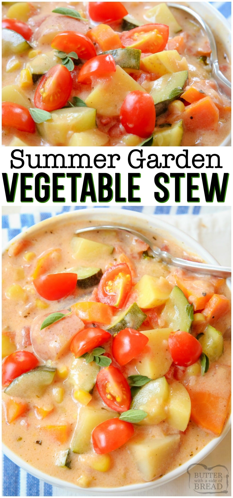 Summer Vegetable Stew is delicious, with tomatoes, zucchini, carrots and more. Fresh flavors perfect for a weeknight summer meal when the garden is overflowing. #garden #vegetable #stew #soup #freshvegetables #veggies #healthy #dinner #recipe from BUTTER WITH A SIDE OF BREAD