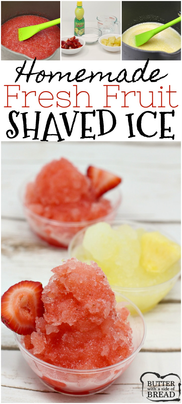 Homemade Fresh Fruit Shaved Ice is the perfect summer treat! Fresh fruit is so much healthier than those store-bought syrups and you can make any flavor! Easy frozen summer treat from Butter With A Side of Bread