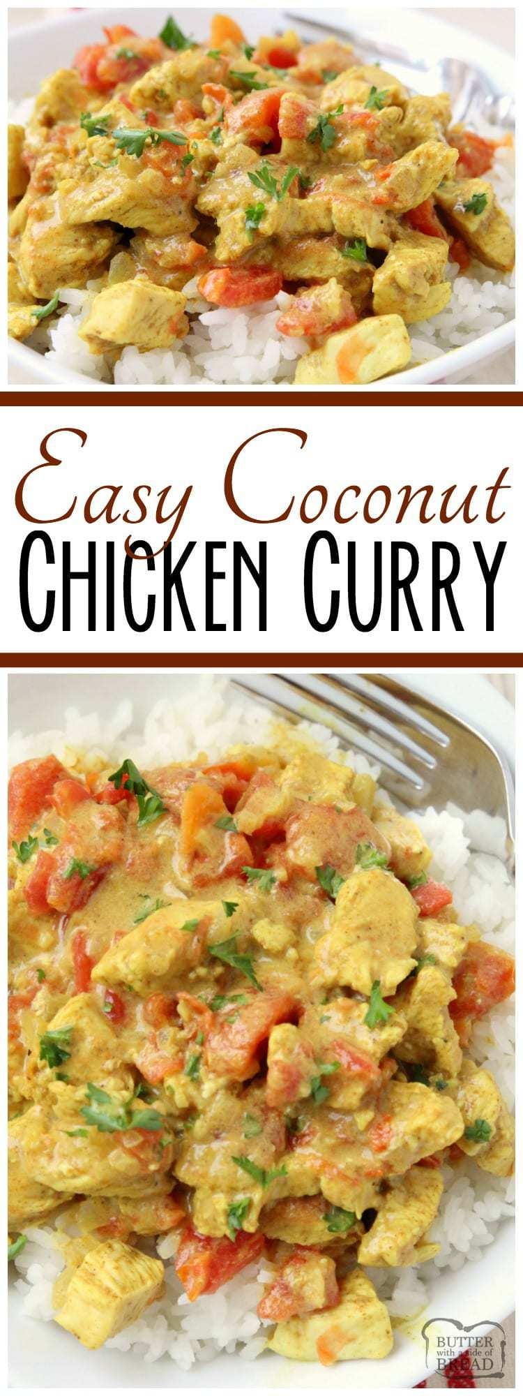 Coconut Curry Chicken recipe perfect for a busy weeknight meal! Simple, flavorful and healthy chicken dinner for anyone who loves a mild curry recipe. Our Coconut Curry Chicken recipe uses diced tomatoes, coconut milk and just enough curry to add flavor, but not make it too spicy. It's the perfect curry recipe for families!  #Coconut Curry #recipe with #chicken from Butter With A Side of Bread #dinner #food #curryrecipe #chickendinner #chickenrecipe