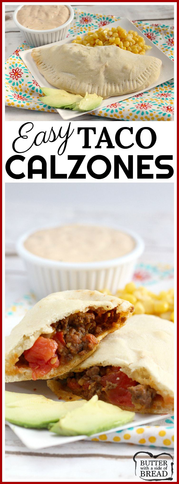 Easy Taco Calzones are made with a simple, homemade crust and then filled with ground beef, diced tomatoes, cheese and onions. Easy #taco #calzones #recipe for #dinner from Butter With A Side of Bread #maindish #easydinner #easy #cooking #food