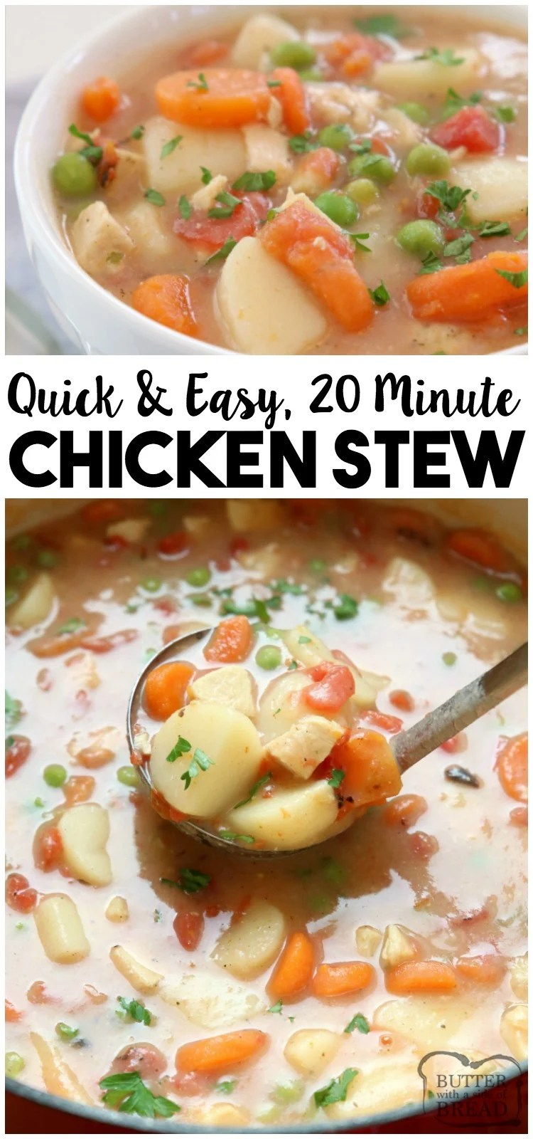 20-Minute Chicken Stew recipe, perfect for busy nights! Hearty stew with tender chicken & vegetables that comes together fast and tastes wonderful. #chicken #stew #recipe #dinner #chickenstew #chickenrecipe #chickendinner #food #comfortfood from BUTTER WITH A SIDE OF BREAD