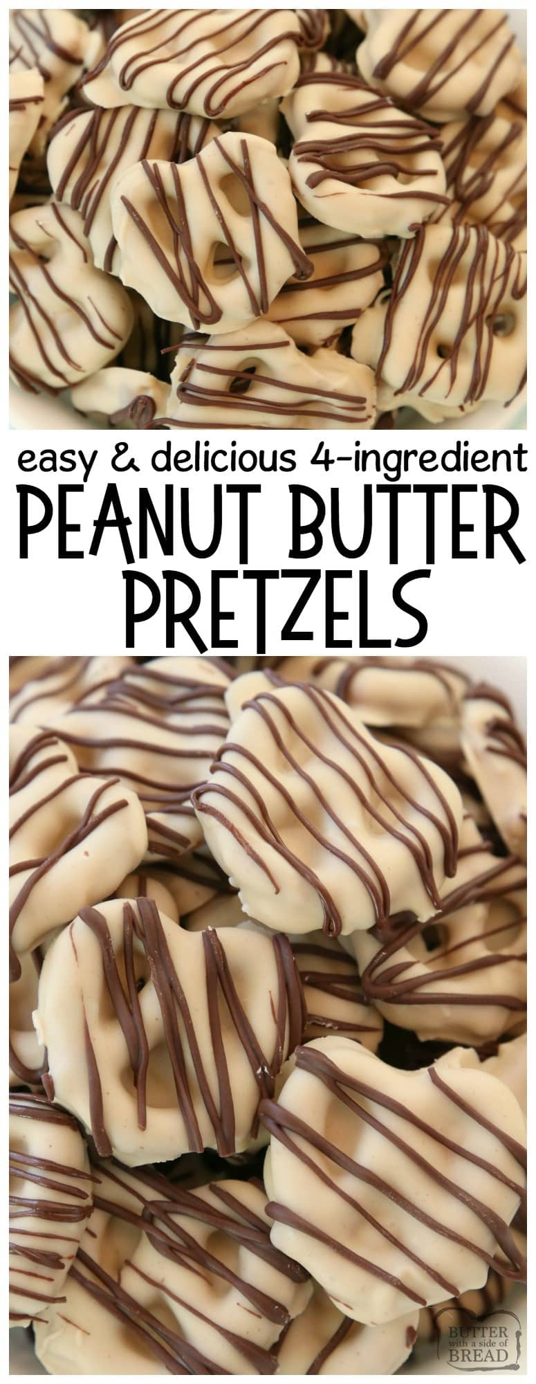 Peanut Butter Pretzels are made with 4 simple ingredients and they're completely amazing! Easy treats made with peanut butter, pretzels, and chocolate & perfect for anytime! Delicious #peanutbutter #recipe for #snack or #dessert with few ingredients and minimal work! SO simple! Butter With A Side of Bread #pretzels #chocolate