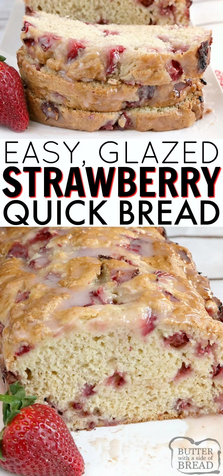 Glazed Strawberry Bread is an easy quick bread that is moist, sweet, full of fresh strawberries, and then topped with a simple strawberry glaze. This easy bread recipe is simple to make and absolutely delicious!
