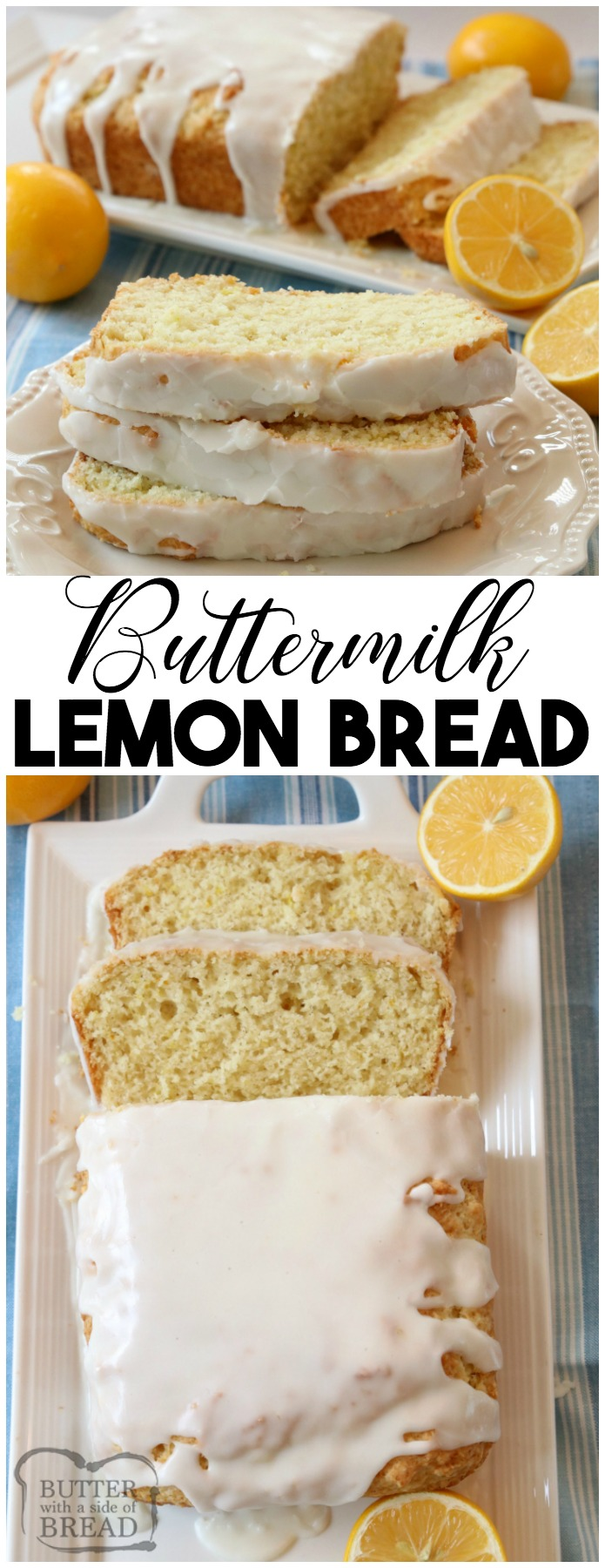 Lemon Buttermilk Bread recipe made with simple ingredients and topped with a bright, fresh lemon glaze. Buttermilk adds a wonderful flavor and texture to this easy lemon quick bread recipe. Sweet quick bread for anyone who loves baking with lemon!