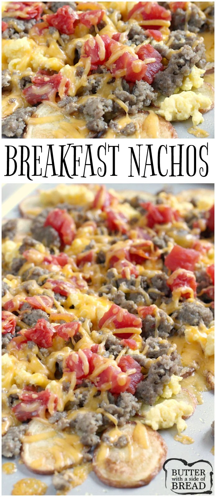 Easy Breakfast Nachos are perfect for breakfast, but also make a wonderful lunch or dinner too! Thinly sliced roasted potatoes topped with sausage, scrambled eggs, cheese and tomatoes - an easy breakfast idea that can be ready in 30 minutes!