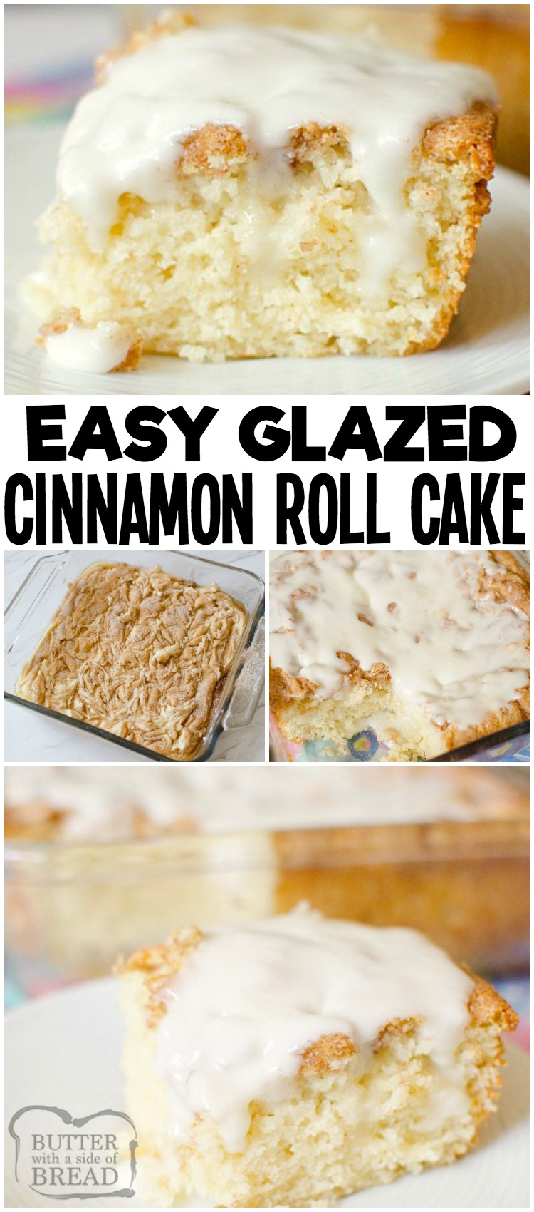 Cinnamon Roll Cake Recipe Butter With A Side Of Bread